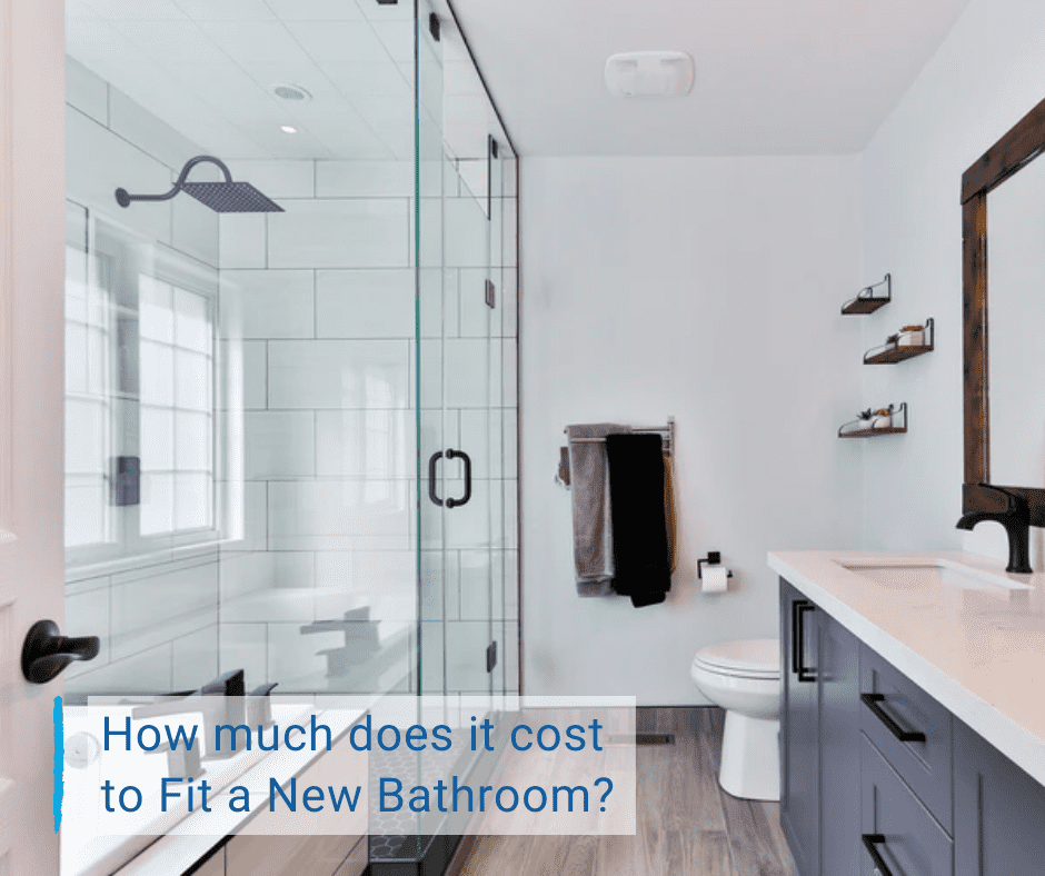 How Much Does It Cost To Fit A New, Cost Of Putting In A New Bathroom
